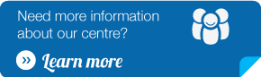 Need more information about our centre? Learn more
